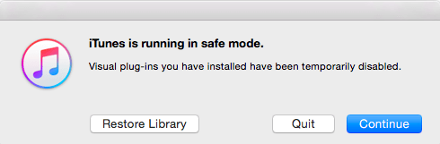 Try Launch iTunes in Safe Mode